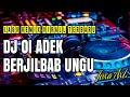 DJ ADEK BERJILBAB UNGU⚫LAGU REMIX VIRALL TERBARU 2019⚫
