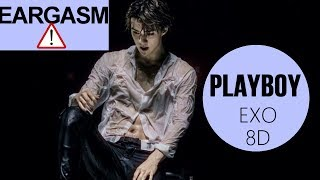 ⚠️EXO (엑소) - PLAYBOY (KOREAN VER.) [8D USE HEADPHONE] 🎧