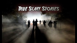 3 True Scary Stories to Keep you up at Night