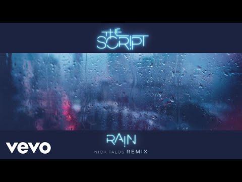 The Script - Rain (Nick Talos Remix) [Audio]