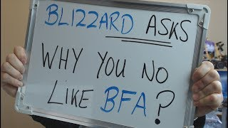 OFFICIAL Blizzard Survey Asks: WHY YOU NO LIKE BFA !!!???