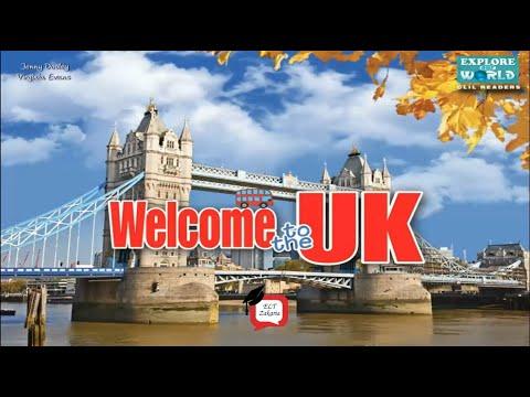 Welcome to the UK : Explore the United Kingdom (تعرف على المملكة المتحدة)