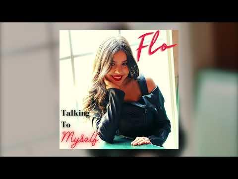 "Flo - ""Talking To Myself"""