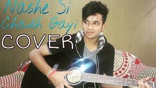 Nashe Si Chadh Gayi Song | Befikre | Arijit Singh | Cover By Shivankur Vashisht