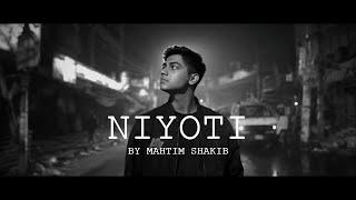 NIYOTI | MAHTIM SHAKIB | SYED NAFIS