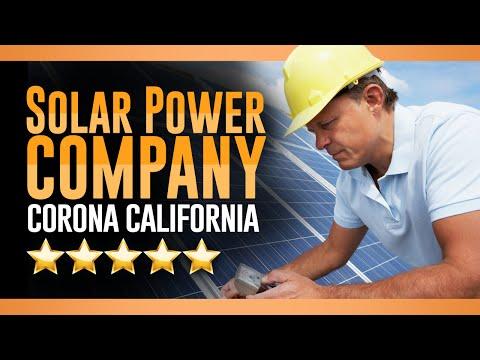 Solar Power Company Corona CA – (800)637-6527