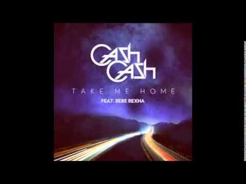 Cash Cash  Take Me Home