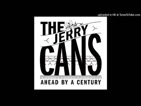 Ahead By A Century / Silatujuujutit - The Jerry Cans Cover The Tragically Hip