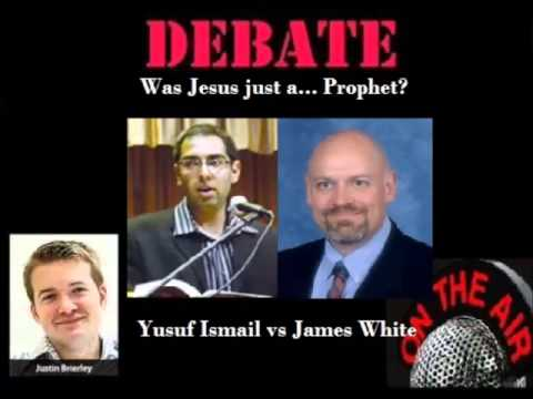 Was Jesus just a... Prophet? Yusuf Ismail vs James White