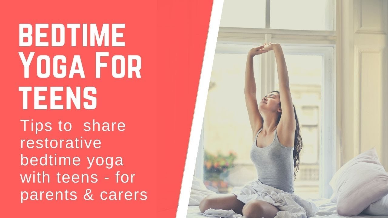 Bedtime Yoga for Teens