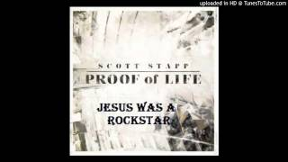 Scott Stapp - Jesus Was A Rockstar (Proof Of Life Album)