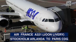 AIR FRANCE - ECONOMY CLASS   STOCKHOLM ARLANDA TO PARIS CDG   A321 WITH JOON LIVERY   TRIP REPORT