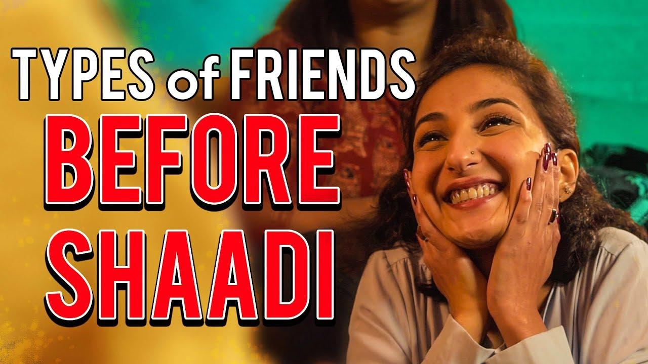 Types of Friends before Shaadi | MangoBaaz