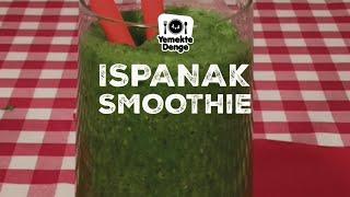 Tam Zamanında - Ispanak Smoothie