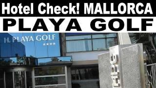 Hotel Playa Golf **** Mallorca   Hotel Check   Video Emotions   TV.NEWS-on-Tour.de