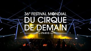 36e festival mondial du cirque de demain