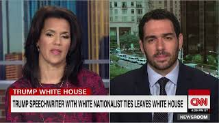 Trump speechwriter with white nationalist ties leaves WH CNN