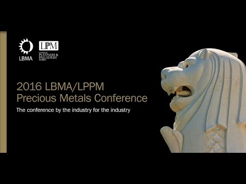 The LBMA/LPPM Precious Metals Conference 2016