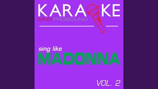 Deeper and Deeper (In the Style of Madonna) (Karaoke Instrumental Version)