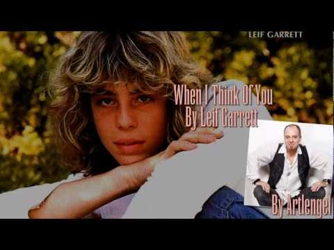 When I Think Of You By Leif Garrett