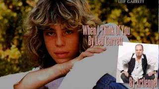 When I Think Of You By Leif Garrett