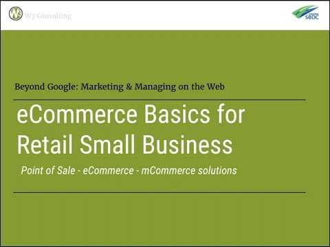 eCommerce Basics for Retail Small Business | Web and Beyond