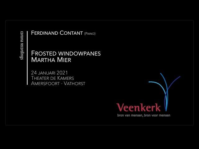 Frosted Windowpanes - Veenkerk Corona Recordings