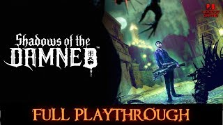 Shadows of the Damned | Full Playthrough | Longplay Gameplay Walkthrough No Commentary