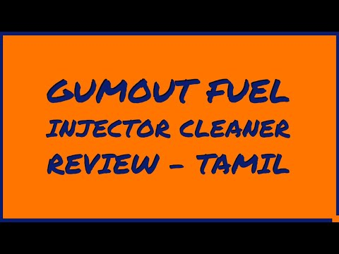 Gumout Fuel Injector Cleaner and Fuel System Cleaner (தமிழ் ஆக்கம்)