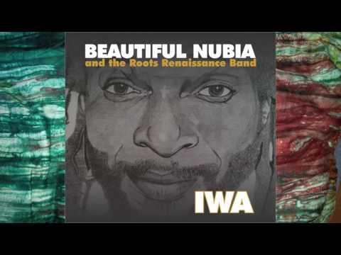 Beautiful Nubia - Ma Gbagbe Iwa