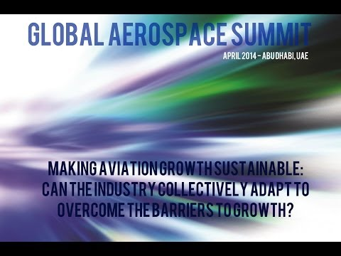 Making aviation growth sustainable - Global Aerospace Summit 2014