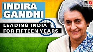 Indira Gandhi: Leading India for Fifteen Years