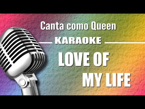 Queen - Love Of My Life - Karaoke