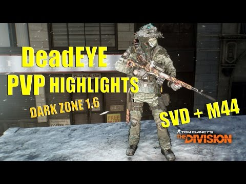 The Division - DeadEYE PVP Highlights ( SVD + M44 )