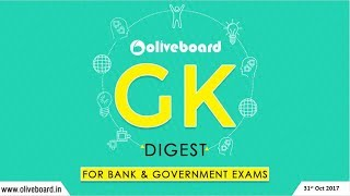 Oliveboard GK Digest | 31 Oct 2017