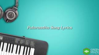 Pularaadha Full Song Lyrics Dear Comrade Green Muzic 2 0