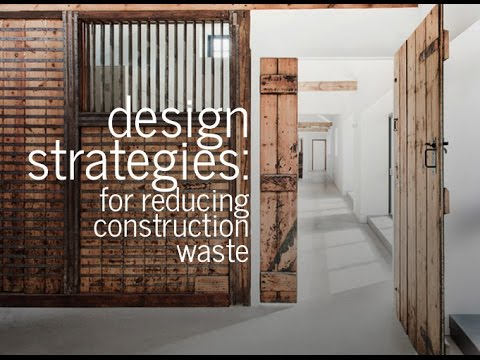 Design Strategies Reducing Construction Waste