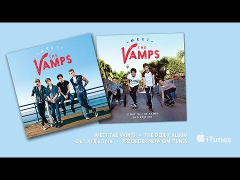 Meet The Vamps - Album Sampler