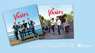 Meet The Vamps - Album Sampler