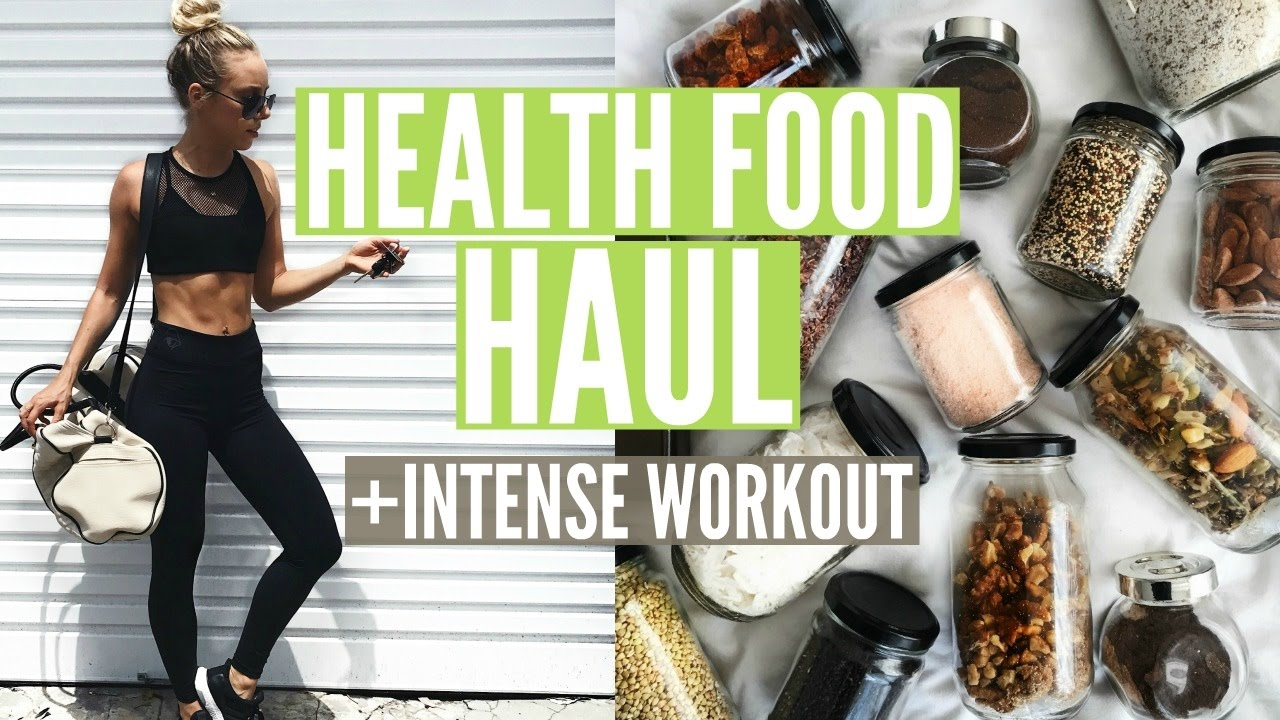 HEALTH FOOD HAUL | My Diet + Intense Full Body Workout