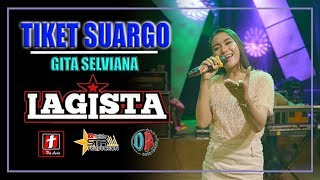 TIKET SUARGO - GITA SELVIANA -  - LAGISTA LIVE BOYOLALI 2019
