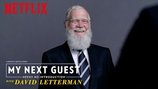 My Next Guest Needs No Introduction With David Letterman | Official Trailer [HD] | Netflix