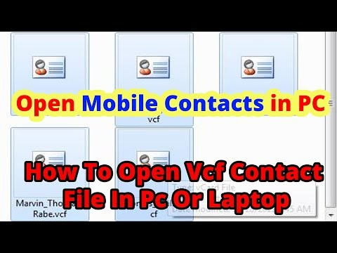 How To Open VCF Contact File In Pc Or Laptop - YouTube