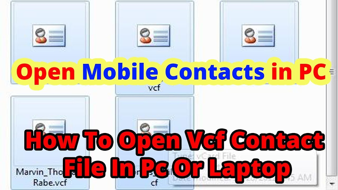 How To Open VCF Contact File In Pc Or Laptop
