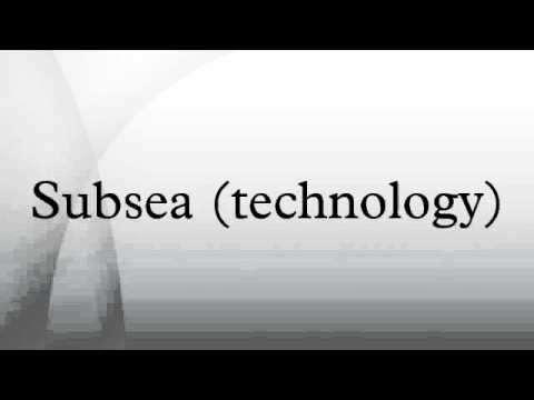 Subsea (technology)