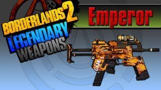 borderlands 2   emperor legendary weapons guide