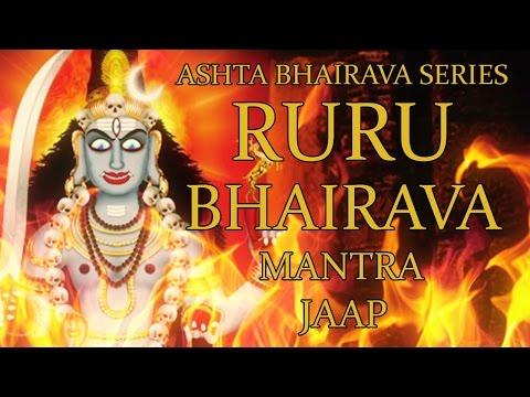 Ruru Bhairava Mantra Jaap - 108 Repetitions  ( Ashta Bhairava Series )
