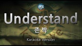 [짱가라오케/원키/노래방] 존 박(John Park)-Understand [ZZang KARAOKE]