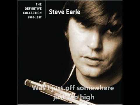 Steve Earle - Goodbye  (With Lyrics)