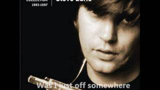 Steve Earle - Goodbye  (With Lyrics)